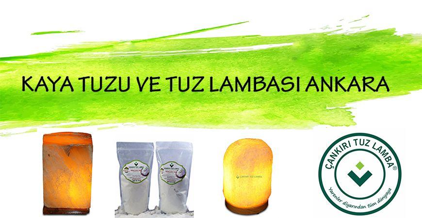 Kaya Tuzu ve Tuz Lambası Ankara