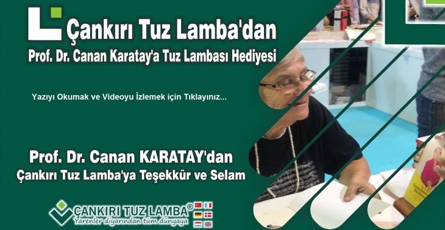 Çankırı Tuz Lamba'dan Prof. Dr. Canan Karatay'a Tuz Lambası Hediyesi