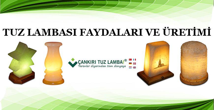 Tuz Lambası Faydaları ve Üretimi